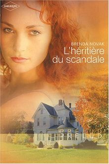 L 'héritière du scandale de Brenda Novak ; collection Harlequin