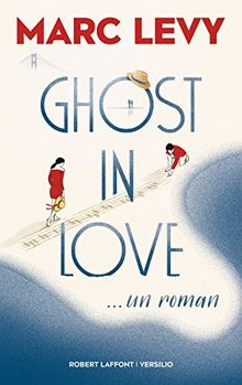 Ghost in Love ; Marc Levy