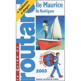 Guide Routard 2003 Île Maurice, île Rodriguez