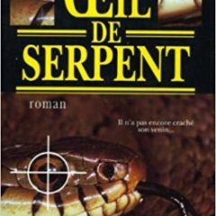 L 'oeil du serpent  (en français) ; Rosamond Smith